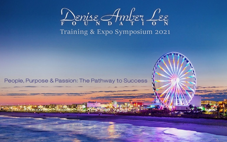 Denise Amber Lee Foundation Annual Training and Expo Symposium